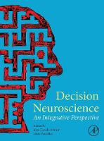 Decision Neuroscience: An Integrative...
