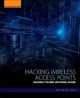 Hacking Wireless Access Points:...