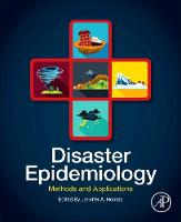 Disaster Epidemiology: Methods and...
