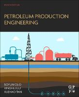 Petroleum Production Engineering: A...