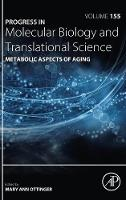 Metabolic Aspects of Aging: Volume 155