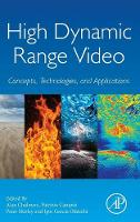 High Dynamic Range Video: Concepts,...