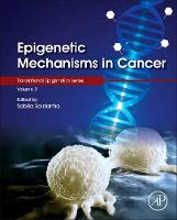 Epigenetic Mechanisms in Cancer:...