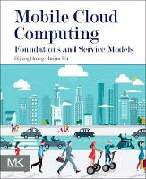 Mobile Cloud Computing: Foundations...