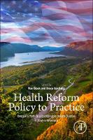 Health Reform Policy to Practice:...