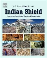 Indian Shield: Precambrian Evolution...