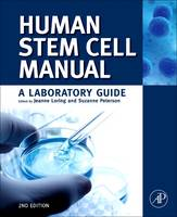 Human Stem Cell Manual: A Laboratory...