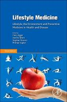 Lifestyle Medicine: Lifestyle, the...