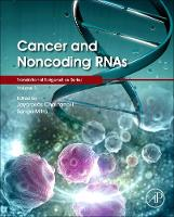 Cancer and Noncoding RNAs: Volume 1