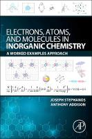 Electrons, Atoms, and Molecules in...
