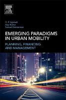 Emerging Paradigms in Urban Mobility:...