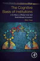 The Cognitive Basis of Institutions: ...