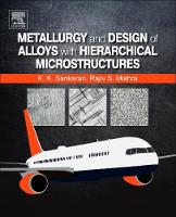 Metallurgy and Design of Alloys with...