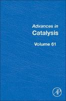 Advances in Catalysis: Volume 61