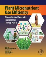 Plant Micronutrient Use Efficiency:...