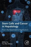 Stem Cells and Cancer in Hepatology:...