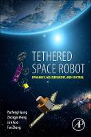 Tethered Space Robot: Dynamics,...