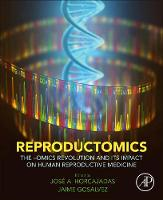 Reproductomics: The -Omics Revolution...