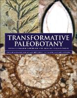 Transformative Paleobotany: Papers to...