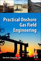 Practical Onshore Gas Field Engineering