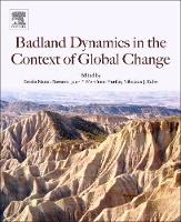 Badlands Dynamics in a Context of...