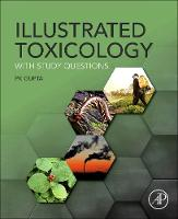 Illustrated Toxicology: With Study...