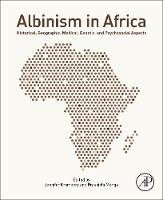 Albinism in Africa: Historical,...