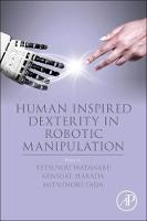 Human Inspired Dexterity in Robotic...