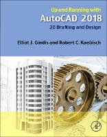 Up and Running with AutoCAD 2018: 2D...