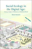 Social Ecology in the Digital Age:...