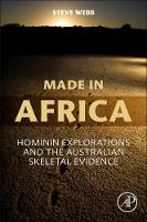 Made in Africa: Hominin Explorations...