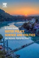 Water Policy Science and Politics: An...
