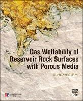 Gas Wettability of Reservoir Rock...