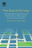 The End of Driving: Transportation...