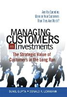 Managing Customers as Investments: ...