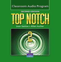 Top Notch 2 Classroom Audio Program