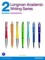 Longman Academic Writing Series 2:...