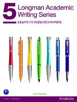 Longman Academic Writing Series 5:...