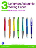 Longman Academic Writing 3: ...