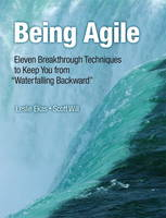 Being Agile: Eleven Breakthrough...