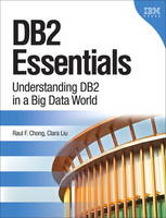 DB2 Essentials: Understanding DB2 in ...