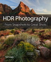 HDR Photography: From Snapshots to...
