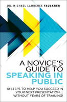 A Novice's Guide to Speaking in...