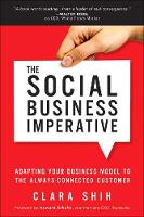 The Social Business Imperative: How...