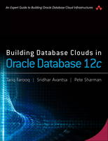 Building Database Clouds in Oracle 12c
