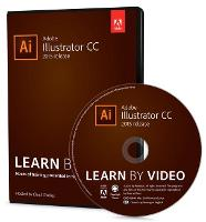 Adobe Illustrator CC Learn by Video:...