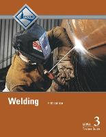 Welding: Level 3: Trainee Guide