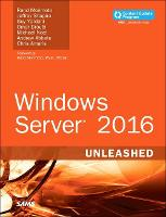 Windows Server 2016 Unleashed...
