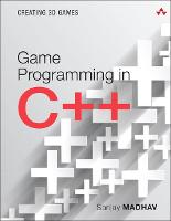 Game Programming in C++: Creating 3D...
