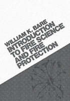 Introduction To Fire Science And Fire...